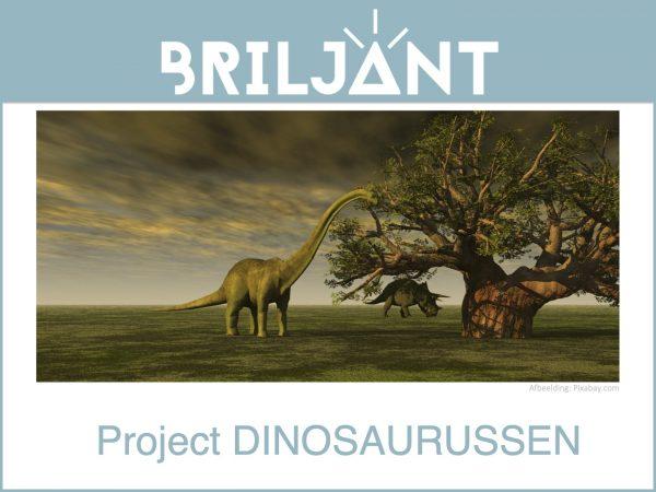 Briljant project DINOSAURUSSEN