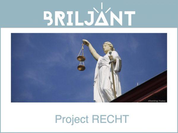 Briljant project RECHT